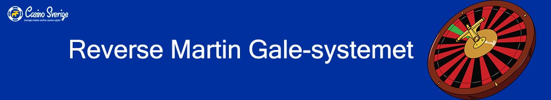 Reverse Martin Gale-systemet: Roulettestrategi